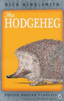 The Hodgeheg (Antelope Books) - Dick King-Smith