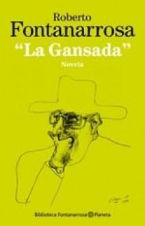 La gansada - Roberto Fontanarrosa
