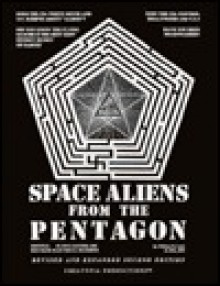 Space Aliens From The Pentagon: Flying Saucers Are Man Made Electrical Machines - William R. Lyne