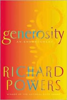 Generosity: An Enhancement - Richard Powers