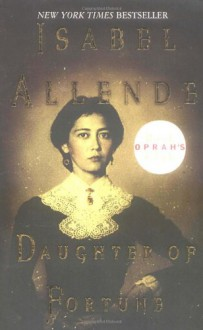 Daughter of Fortune - Margaret Sayers Peden, Isabel Allende