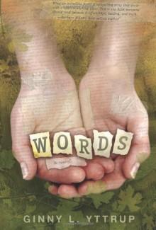 Words - Ginny L. Yttrup