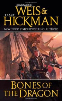 Bones of the Dragon (Dragonships of Vindras) - Margaret Weis, Tracy Hickman