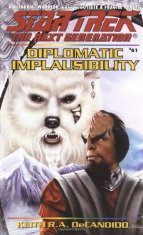 Diplomatic Implausibility - Keith R.A. DeCandido