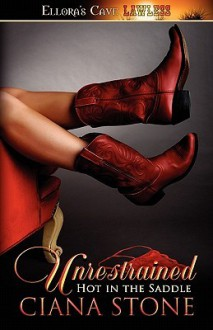 Unrestrained - Ciana Stone