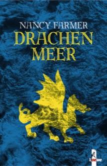 Drachenmeer - Nancy Farmer
