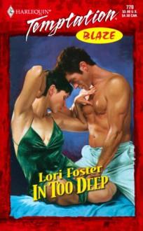 In Too Deep - Lori Foster