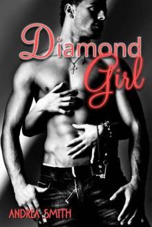 Diamond Girl - Andrea Smith
