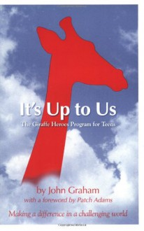 It's Up to Us - John Graham
