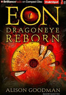 Eon: Dragoneye Reborn - Alison Goodman, Nancy Wu