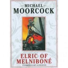 Elric of Melnibone - Michael Moorcock, Jeff West