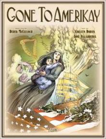 Gone to Amerikay - Derek McCulloch, Colleen Doran