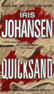 Quicksand (Eve Duncan Forensics Thrillers) - Iris Johansen