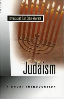 Judaism: A Short Introduction - Lavinia Cohn-Sherbok, Dan Cohn-Sherbok, Element Books