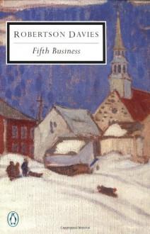Fifth Business - Robertson Davies, Gail Godwin