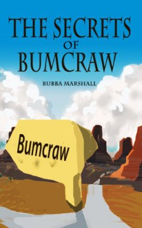 The Secrets of Bumcraw: Small-Town Cop and White Trash Thug (Redneck Screw Society) - Bubba Marshall, Curtis Kingsmith