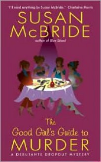 The Good Girl's Guide to Murder - Susan McBride