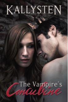 The Vampire's Concubine - Kallysten