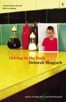 Driving In The Dark - Deborah Moggach