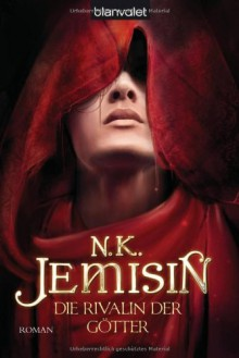 Die Rivalin der Götter - N.K. Jemisin, Helga Parmiter