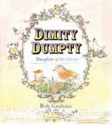 Dimity Dumpty - Bob Graham