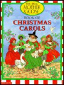 Real Mother Goose Christmas Carols - Bernette Ford
