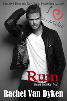 Ruin Series Boxed Set - Rachel Van Dyken
