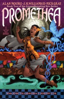 Promethea, Vol. 2 - Alan Moore, J.H. Williams III, Mick Gray