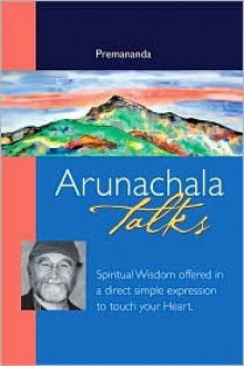 Arunachala Talks - Premananda