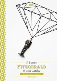 Wielki Gatsby - Francis Scott Fitzgerald
