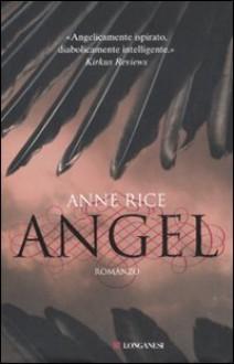 Angel - Anne Rice, Sara Caraffini