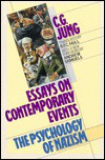 Essays on Contemporary Events - G. Adler,R.F.C. Hull,C.G. Jung
