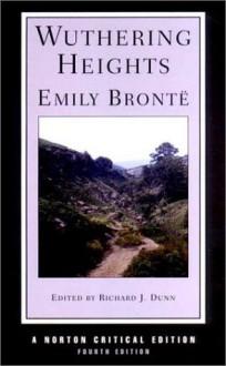 Wuthering Heights - Emily Brontë, Richard J. Dunn