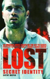 Lost: Secret Identity - Catherine Hapka