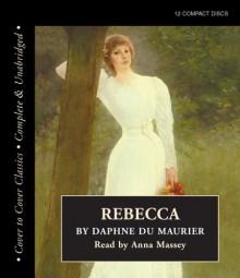 Rebecca - Daphne du Maurier, Anna Massey