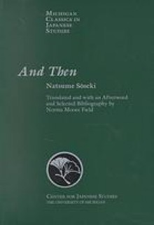 And Then - Sōseki Natsume, Norma Moore Field