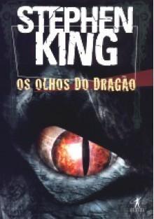 Os Olhos do Dragão - João Guilherme Linke, Stephen King