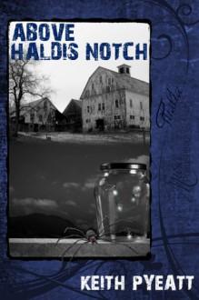 Above Haldis Notch - Keith Pyeatt