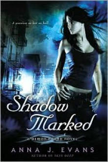 Shadow Marked - Anna J. Evans
