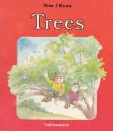 Trees (Now I Know) - Sharon Gordon, Irene Trivas