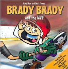 Brady Brady and The MVP - Mary Shaw