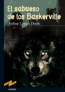 El sabueso de los Baskerville (Libros Para Jóvenes - Tus Libros-Selección) (Spanish Edition) - Enrique Flores, Ramiro Sánchez Sanz, Arthur Conan Doyle