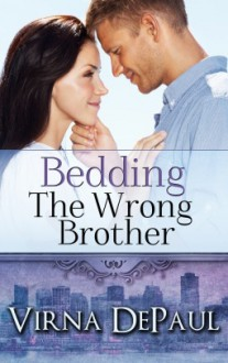 Bedding the Wrong Brother (Dalton Brothers #1) - Virna DePaul