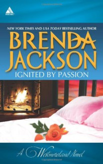 Ignited by Passion: Stone Cold SurrenderRiding the Storm - Brenda Jackson