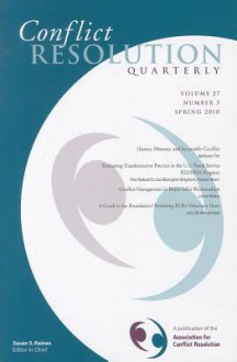 Conflict Resolution Quarterly, No. 3 - CRQ (Conflict Resolution Quarterly)