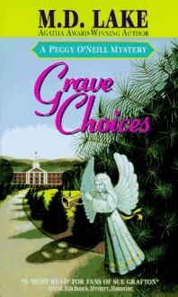 Grave Choices - M.D. Lake