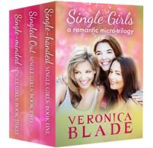 Single Girls - Veronica Blade