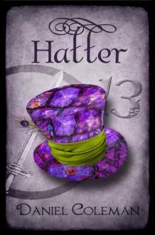Hatter - Daniel Coleman