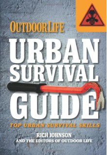 Urban Survival Guide (Outdoor Life) - Editors of Outdoor Life Magazine