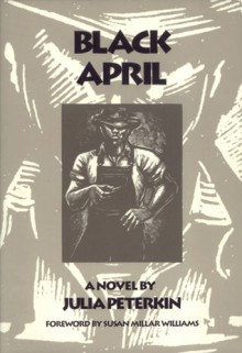 Black April - Julia Peterkin